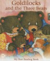 Goldilocks and the Three Bears: My First Reading Book - Janet Allison Brown