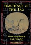 Teachings of the Tao - Eva Wong