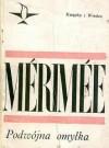 Podwójna omyłka - Prosper Merimee