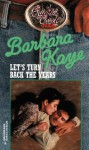 Let's Turn Back The Years - Barbara Kaye