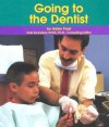 Going to the Dentist - Helen Frost, Gail Saunders-Smith