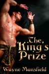 The King's Prize - Wayne Mansfield