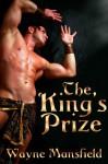 The King's Prize - Wayne Mansfield