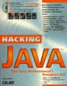Hacking Java: The Professional's Resource Kit - Que Corporation, David Baker, David Boswell
