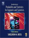 Introduction to Probability and Statistics for Engineers and Scientists [With CDROM] - Sheldon M. Ross