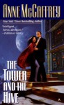 Tower and the Hive - Anne McCaffrey
