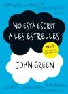 No està escrit a les estrelles - John Green