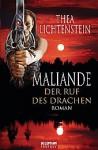 Maliande - Der Ruf des Drachen - Thea Lichtenstein