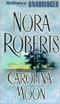 Carolina Moon (Unabr.) (9 Cass.) - Nora Roberts