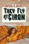 They Fly at Çiron - Samuel R. Delany