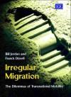 Irregular Migration: The Dilemmas of Transnational Mobility - Bill Jordan, Franck Duvell