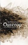 Outcrop - Radical Australian Poetry of Land - Jeremy Balius, Corey Wakeling