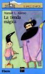 La Tienda Mágica (El Barco De Vapor) - Manuel L. Alonso