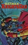 Batman: Knightsend - Chuck Dixon