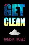 Get Clean - Jams N. Roses