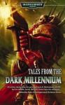 Tales From the Dark Millennium - Christian Dunn, Steve Parker, C.S. Goto, Graham McNeill