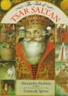 The Tale of Tsar Saltan - Alexander Pushkin, Gennady Spirin