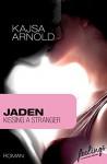 Jaden: Kissing a stranger - Kajsa Arnold