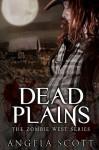 Dead Plains - Angela Scott