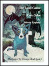 The Loup-Garou of Cote Gelee - Morris Raphael, George Rodrigue