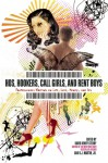 Hos, Hookers, Call Girls, and Rent Boys: Professionals Writing on Life, Love, Money, and Sex - David Henry Sterry, R.J. Martin Jr.