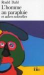 L'homme au parapluie et autres nouvelles - Roald Dahl