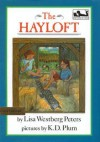Hayloft - Lisa Westberg Peters, K.D. Plum