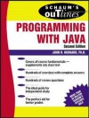 Schaum's Outline of Programming with Java - John R. Hubbard