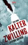 Kalter Zwilling. Zons-Krimi - Catherine Shepherd