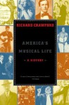America's Musical Life: A History - Richard Crawford