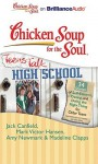 Chicken Soup for the Soul: Teens Talk High School: 34 Stories of Self-Esteem, Dating, and Doing the Right Thing for Older Teens (Audio) - Jack Canfield, Nick Podehl, Kate Rudd