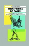 Disciplines of Faith: Studies in Religion, Politics and Patriarchy - James Obelkevich, Lyndal Roper