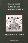 The Ins & Outs of Law Firm Mismanagement: A Behind-the-Scenes Look at Fairweather, Winters & Sommers - Arnold B. Kanter, Paul Hoffman