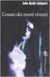 L'estate dei morti viventi - John Ajvide Lindqvist, Giorgio Puleo