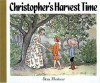 Christopher's Harvest Time - Elsa Beskow, Joan Tate, Polly Lawson