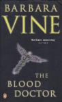 Blood Doctor - Barbara Vine, Ruth Rendell