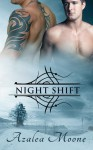 Night Shift - Azalea Moone