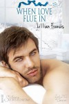 When Love Flue In - Lillian Francis