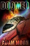 Doomed - Adam Moon