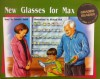New Glasses for Max - Annette Smith, Richard Hoit