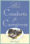 Daily Comforts for Caregivers - Pat Samples