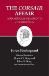 "Kierkegaard's Writings, XIII: The ""Corsair Affair"" and Articles Related to the Writings - Søren Kierkegaard, Edna Hatlestad Hong, Howard Vincent Hong"