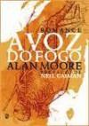 A Voz do Fogo - Alan Moore