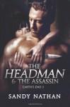 The Headman & the Assassin - Sandy Nathan