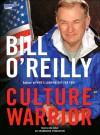 Culture Warrior (Audio) - Bill O'Reilly