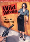 Wild Wives: RE/Search Classics - Charles Willeford