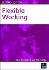 Flexible Working - John Stredwick, Steve Ellis