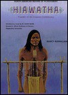 Hiawatha: Founder of the Iroquois Confederacy (North American Indians of Achievement) - Nancy Bonvillain
