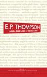 E. P. Thompson and English Radicalism - Roger Fieldhouse, Richard Taylor