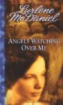Angels Watching Over Me - Lurlene McDaniel